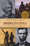 The American Soul, by Jacob Needleman