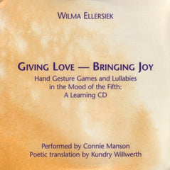 Giving Love Bringing Joy CD, by Wilma Ellersiek