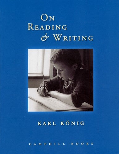 On Reading and Writing, by Karl Konig