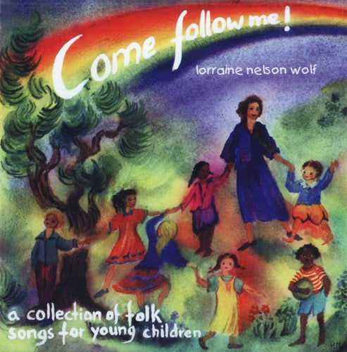Come Follow Me CD Volume 1, by Lorraine Nelson Wolf