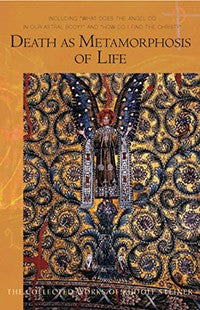 Death as Metamorphosis of Life, by Rudolf Steiner