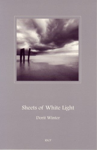 Sheets of White Light, by Dorit Winter