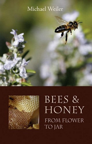 Bees and Honey, by Michael Weiler