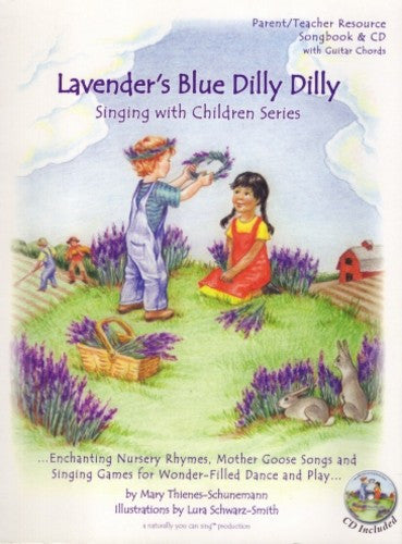 Lavender's Blue Dilly Dilly, by Mary Thienes-Schunemann