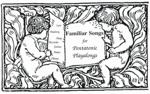 Familiar Songs for Pentatonic Playalongs
