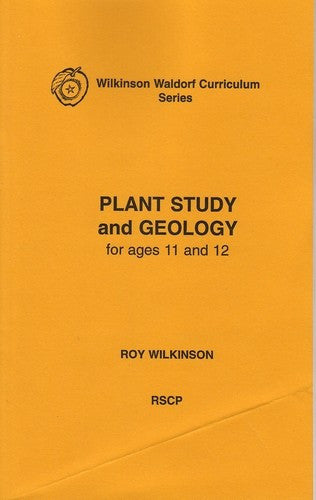 Plant Study and Geology, by Roy Wilkinson