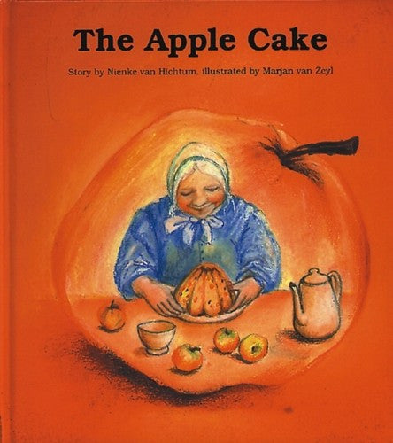 The Apple Cake, by Nienke van Hichtum