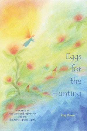 Eggs for the Hunting, by Reg Down