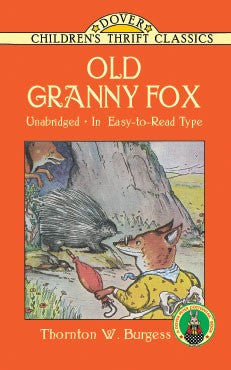 Old Granny Fox, by Thornton W. Burgess