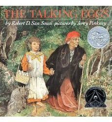 The Talking Eggs, by Robert San Souci