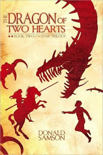 The Dragon of Two Hearts, by Donald Samson