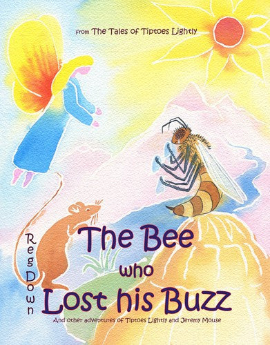 The Bee Who Lost His Buzz, by Reg Down
