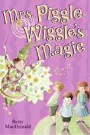 Mrs. Piggle Wiggle's Magic
