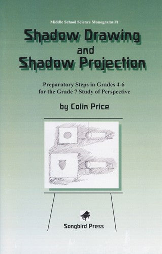 Shadow Drawing and Projection, by Colin Price