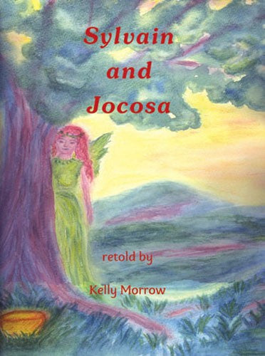Sylvain and Jocosa, by Kelly Morrow
