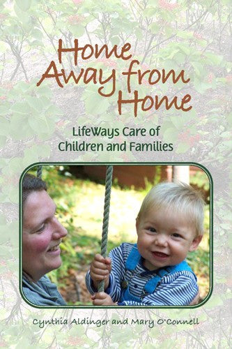 Home Away from Home, by Cynthia Aldinger and Mary O'Connell