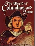 The World of Columbus and Sons, by Genevieve Foster