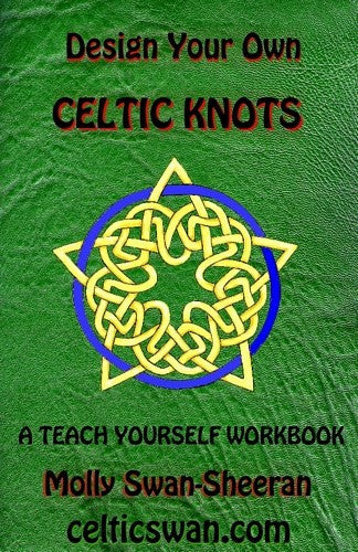 Design Your Own Celtic Knots, by Molly Swan
