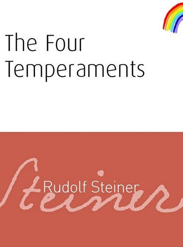 The Four Temperaments, by Rudolf Steiner