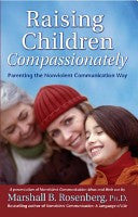 Raising Children Compassionately, by Marshall B. Rosenberg