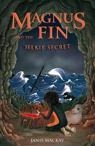 Magnus Fin and the Selkie Secret, by Janis Mackay