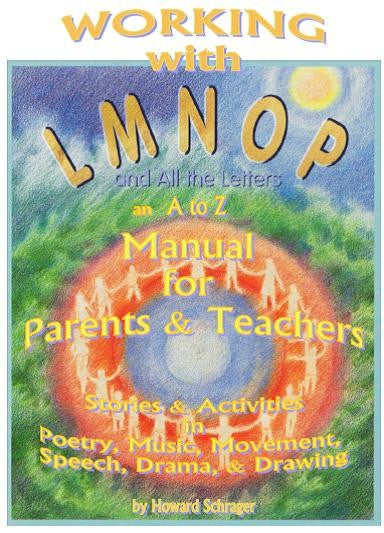 LMNOP: Working with LMNOP a Manual for Teachers and Parents