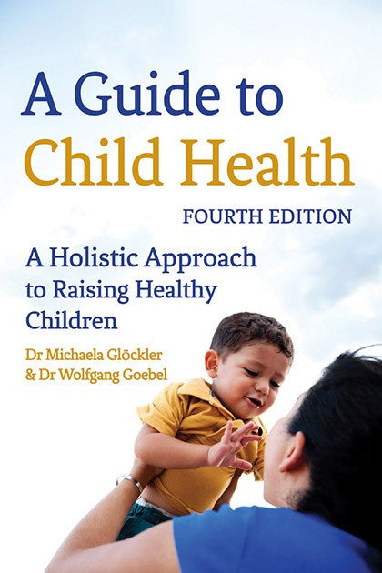 A Guide to Child Health, by Michaela Glockler, Wolfgang Goebel