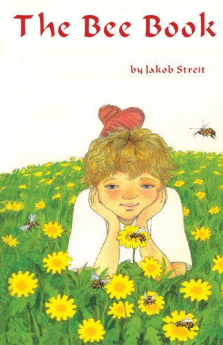 The Bee Book, by Jakob Streit