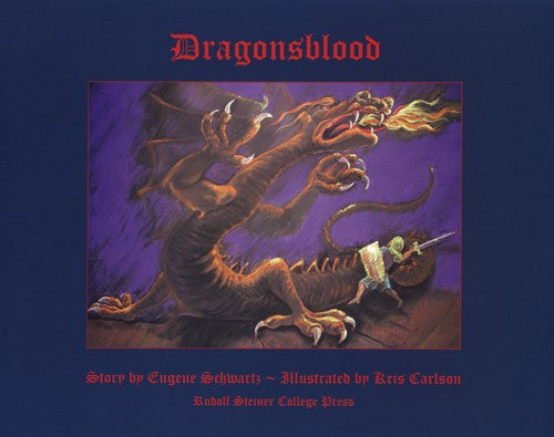 Dragonsblood, by Eugene Schwartz