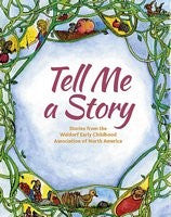 Tell Me A Story, Edited by Louise deForest