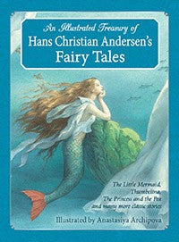 An Illustrated Treasury of Hans Christian Andersen's Fairy Tales, by Hans Christian Andersen