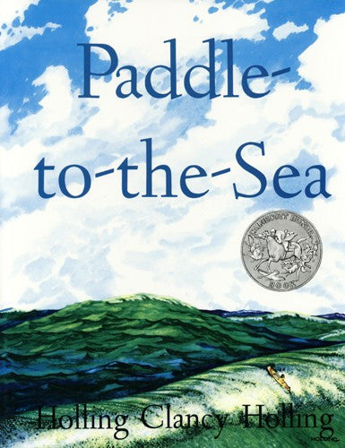Paddle to the Sea, by Holling Clancy Holling