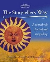 The Storyteller's Way, by Sue Hollingsworth, Ashley Ramsden