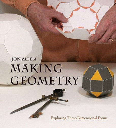 Making Geometry, by Jon Allen