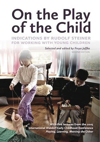 On the Play of the Child, Second Edition