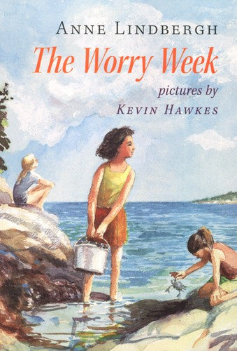 The Worry Week, by Anne Lindbergh