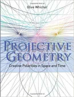 Projective Geometry, by Olive Whicher