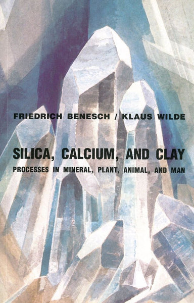 Silica, Calcium, and Clay, by Dr. Friedrich Benesch and Dr. Klaus Wilde