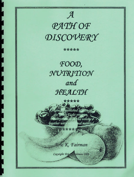 Food, Nutrition and Health, by Eric Fairman
