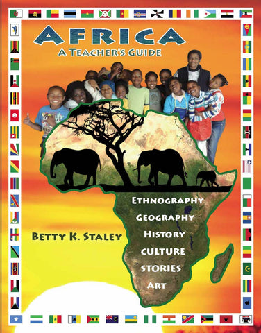 Africa: A Teacher's Guide by Betty K. Staley