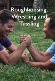 Roughhousing, Wrestling, and Tussling DVD