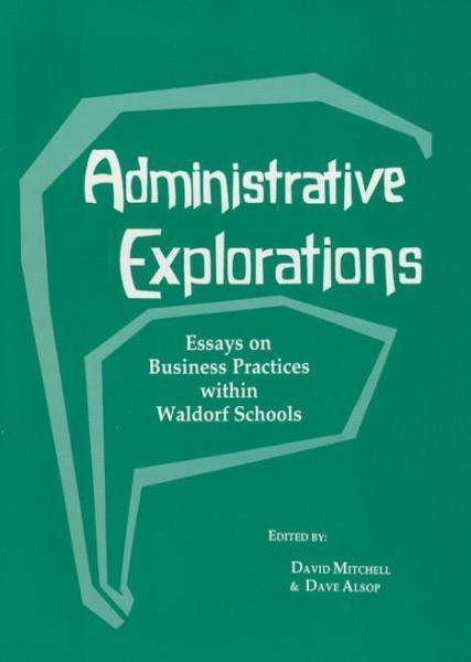 Administrative Explorations