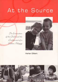 At The Source:  The Incarnation of the Child and the Development of a Modern Pedagogy