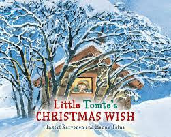 Little Tomte's Christmas Wish, by Inkeri Karvonen and Hannu Taina