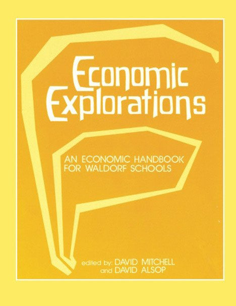 Economic Explorations by Waldorf Publications