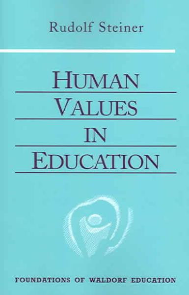 Human Values in Education by Rudolf Steiner