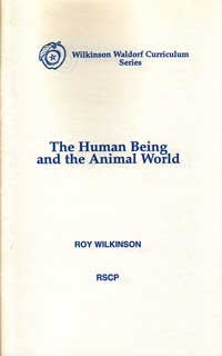 Human Being and the Animal World, By Roy Wilkinson
