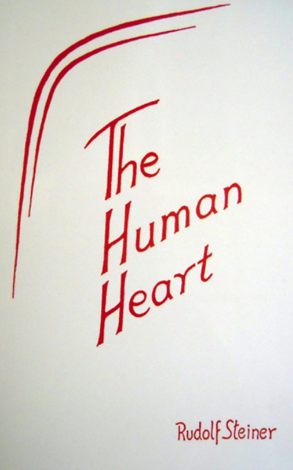 The Human Heart, by Rudolf Steiner