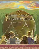 Sarah and the Number Knights, by Howard Schrager