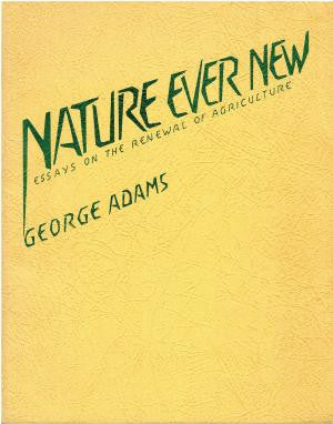 Nature Ever New, by George Adams